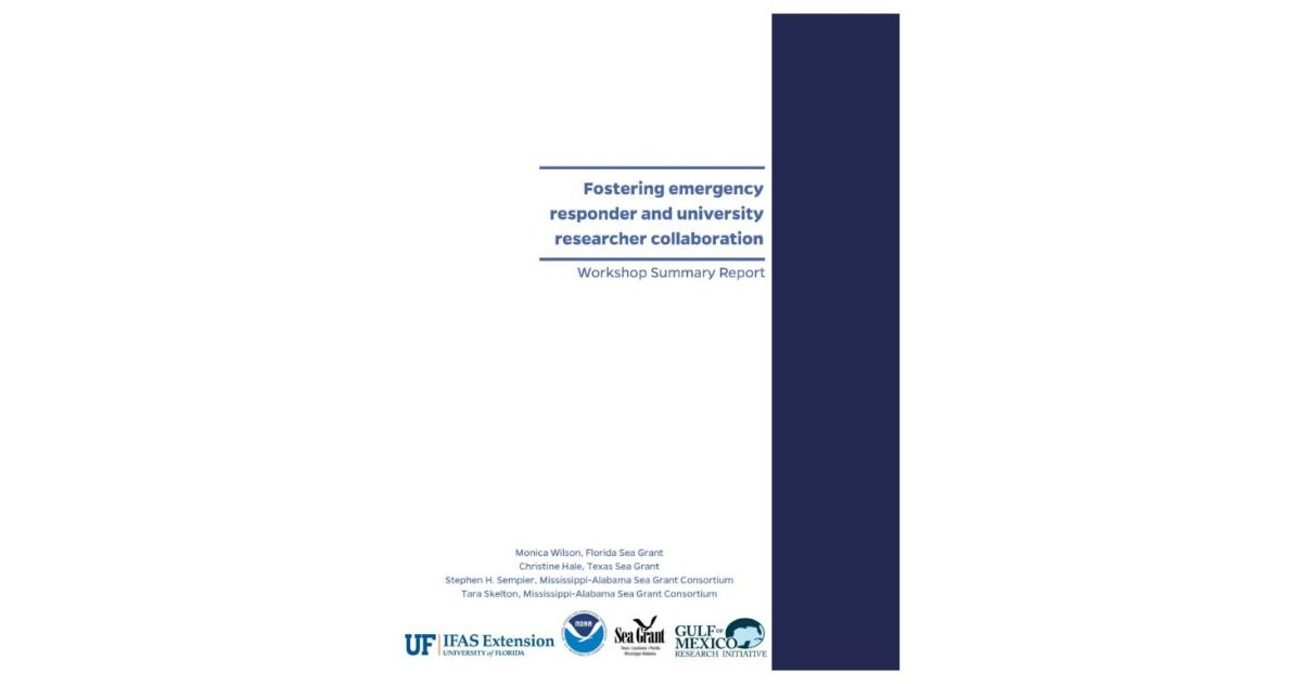 Sea Grant Releases Report on Fostering Researcher-Responder Collaboration